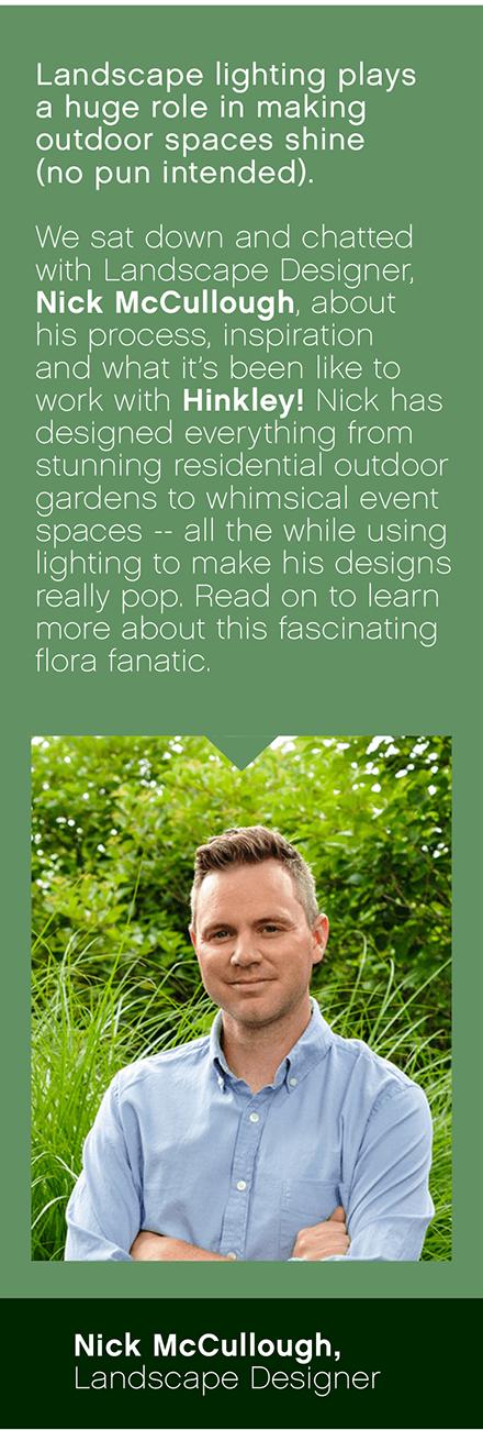 Nick McCullough, Landscape Designer
